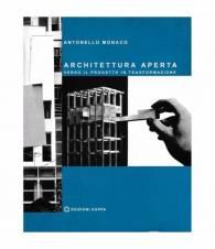 Architettura aperta. Verso il progetto in trasformazione