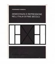 Democrazia e repressione nell'Italia di fine secolo