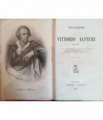 Tragedie di Vittorio Alfieri da Asti. I. II.