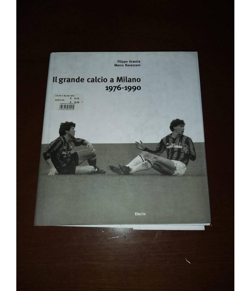 Il grande calcio a Milano
