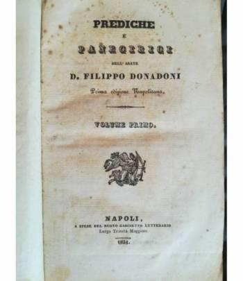 Prediche e panegirici dell'abate D. Filippo Donadoni. I. II. III.