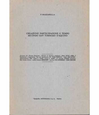 """Creazione partecipazione e tempo secondo San Tommaso d'Aquino. Estratto da """"Studia Patavina"""" anno XXIX 1982"""