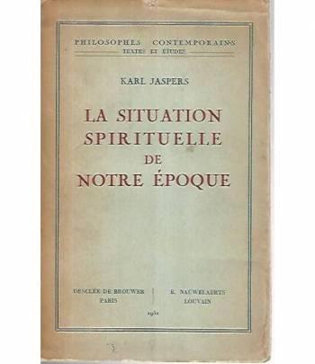 La situation spirituelle de notre epoque