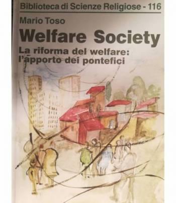 Welfare Society. La riforma del welfare: l'apporto dei pontefici.