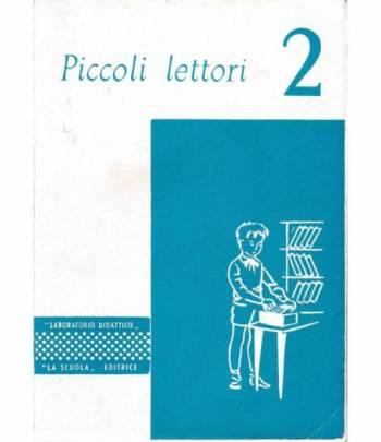 Piccoli lettori clase 2^. 32 schede per la lettura silenziosa approfondita
