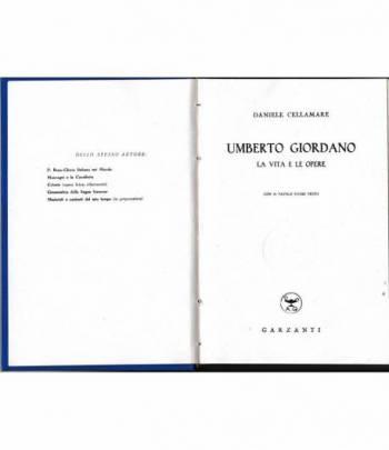Umberto Giordano. La vita e le opere