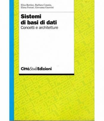 Sistemi di basi di dati. Concetti e architetture