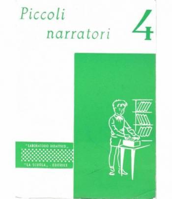 Piccoli narratori classe 4^. 32 schede semplici con raccontini da completare
