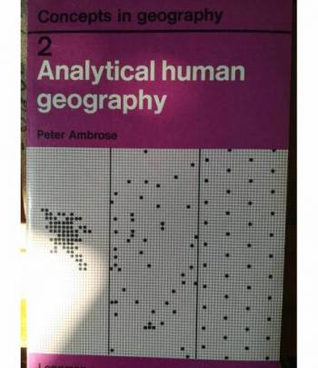 Concept in Geography. 2. Analytical Human Geography.