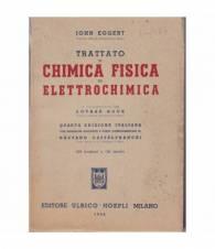 Trattato di chimica fisica ed elettrochimica