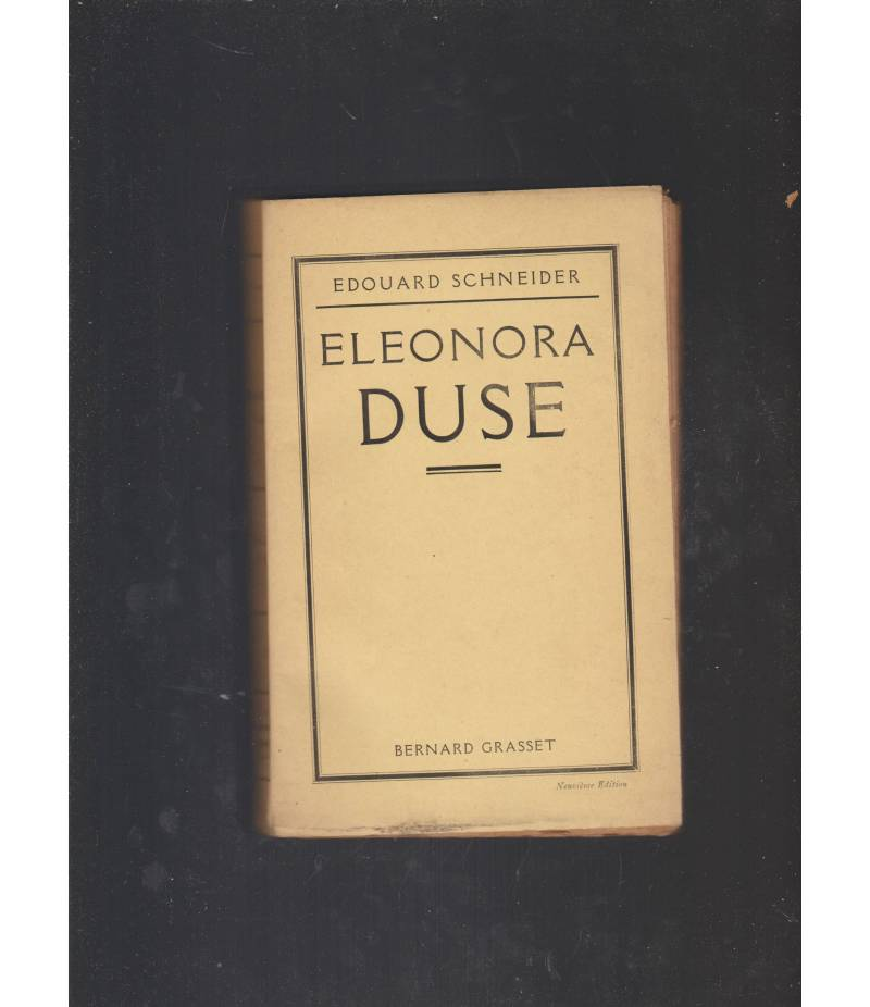 ELEONORA DUSE. SOUVENIRS, NOTES ET DOCUMENTS.