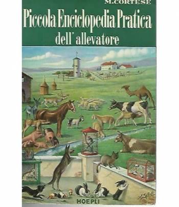 Piccola enciclopedia pratica dell'allevatore. Volume secondo
