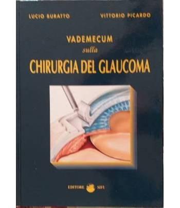 Vademecum sulla chirurgia del glaucoma
