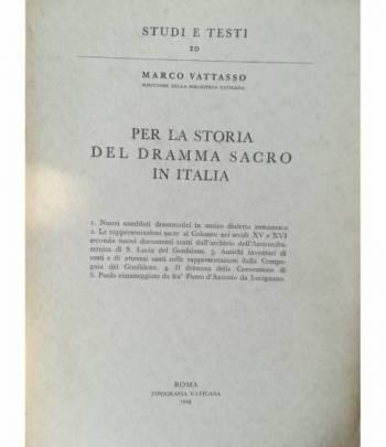 Per la storia del dramma sacro in Italia. 1903. Ristampa anastatica 1959.