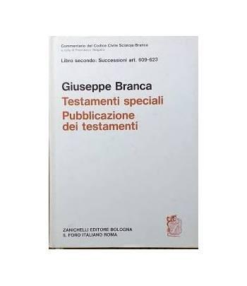 Libro secondo: Successioni art. 609-623 - Testamenti Speciali - Pubblicazione dei testamenti