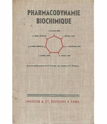 Pharmacodynamie biochimique