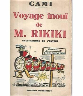Voyage inoui de M. Rikiki