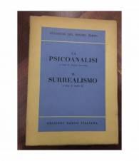 La psicoanalisi. Il surrealismo. Etichette del nostro tempo
