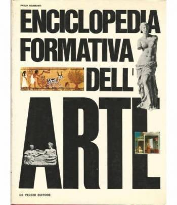 Enciclopedia formativa dell'arte. Volume 1-2