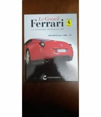 Le grandi ferrari.n. 23 599 GTB Fiorano 2006