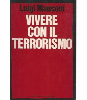 Vivere con il terrorismo
