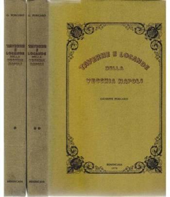 Taverne e locande della vecchia Napoli  2 volumi