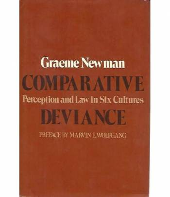 Comparative deviance. Perception and law in six cultures