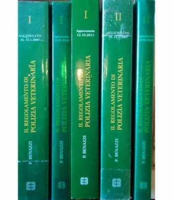 Il Regolamento di Polizia Veterinaria. (5 volumi). Vol. I e Vol. II del 2007. Aggiornamenti 2009, 2010, 2011.