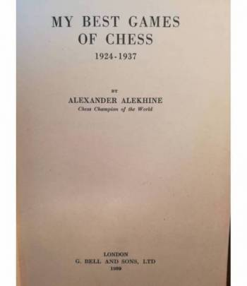 My Best Games of Chess. 1924-1937.