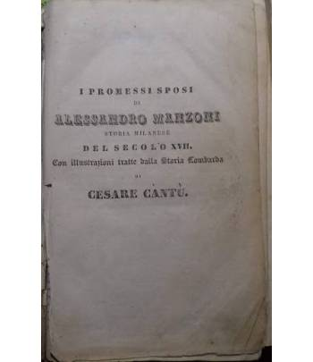 I promessi Sposi. Storia milanese del secolo XVII (ed altre opere del Manzoni)