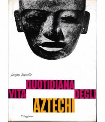 Vita quotidiana degli Aztechi