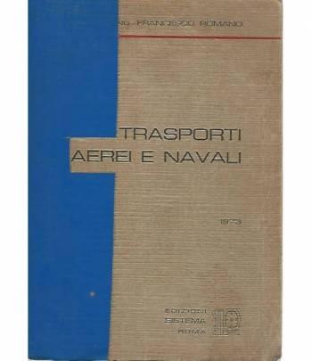 Trasporti aerei e navali