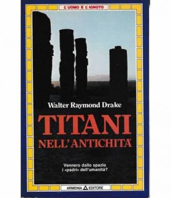 """Titani nell'antichità. Vennero dallo spazio i """"padri"""" dell'umanità?"""