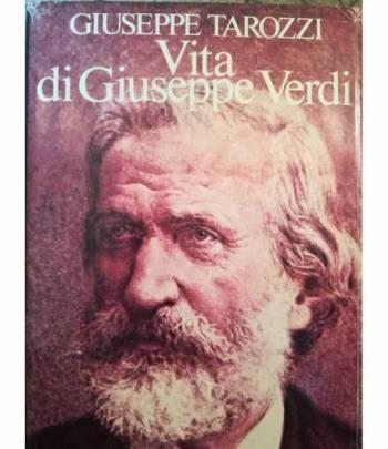 Vita di Giuseppe Verdi. Di quell'amor... Il Gran Vecchio.