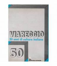 Viareggio. 50 anni di cultura italiana