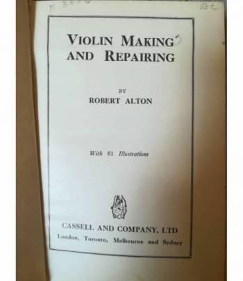 Violin Making and Repairing