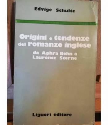 Origini e tendenze del romanzo inglese da Aphra Behn a Laurence Sterne.