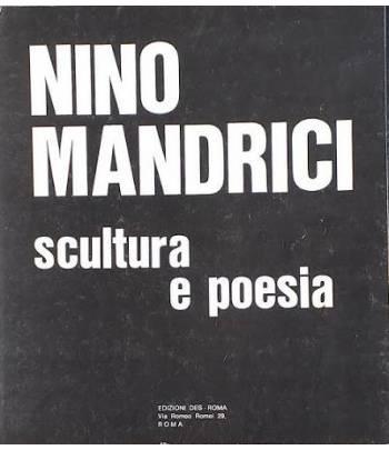 Nino Mandrici: scultura e poesia