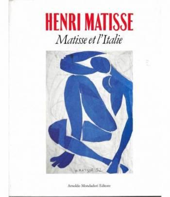 Henri Matisse. Matisse et l'Italie