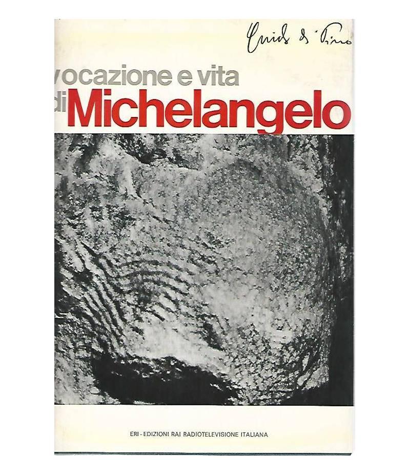 Vocazione e vita di Michelangelo