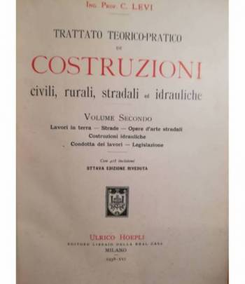 Trattato teorico-pratico di costruzioni civili, rurali, stradali e idrauliche. II.