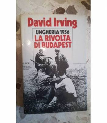 la rivolta di budapest ungheria 1956