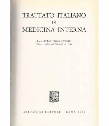 Trattato italiano di medicina interna. Malattie del canale digerente e del peritoneo. Volumi 1-2