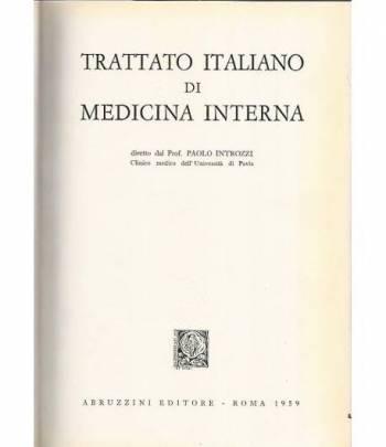 Trattato italiano di medicina interna. Malattie del fegato,delle vie biliari e del pancreas. Parte seconda