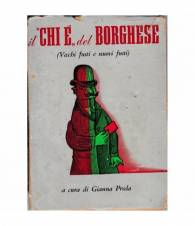 """Il """"chi è"""" del Borghese (vecchi fusti e nuovi fusti)"""
