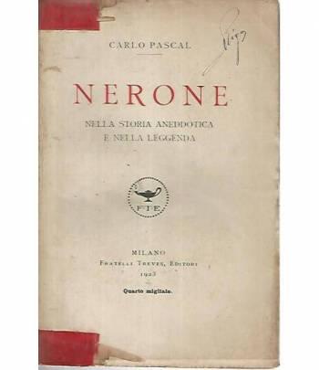 Nerone. Nella storia aneddotica e nella leggenda