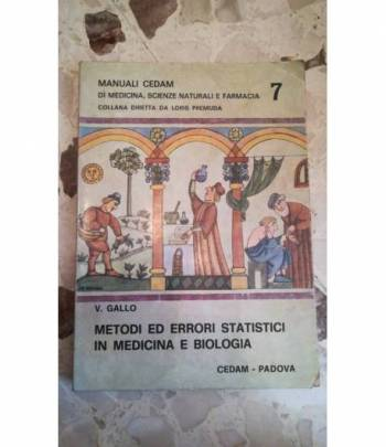 metodi ed errori statistici in medicina e biologia