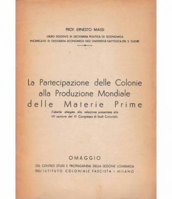 La partecipazione delle Colonie alla produzione Mondiale delle Materie Prime (Tabelle)