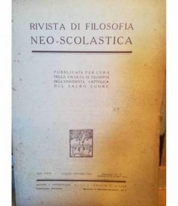 Rivista di filosofia neo-scolastica. Anno XXXVI. Luglio-Ottobre 1944. III. IV.