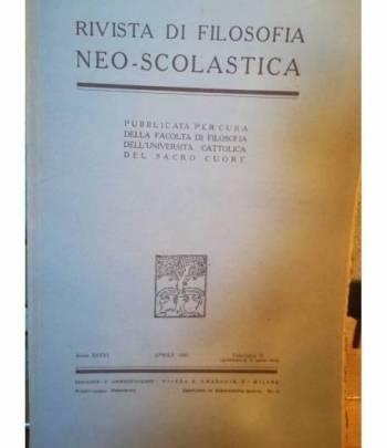 Rivista di filosofia neo-scolastica. Anno XXXVI. Aprile 1944. II.